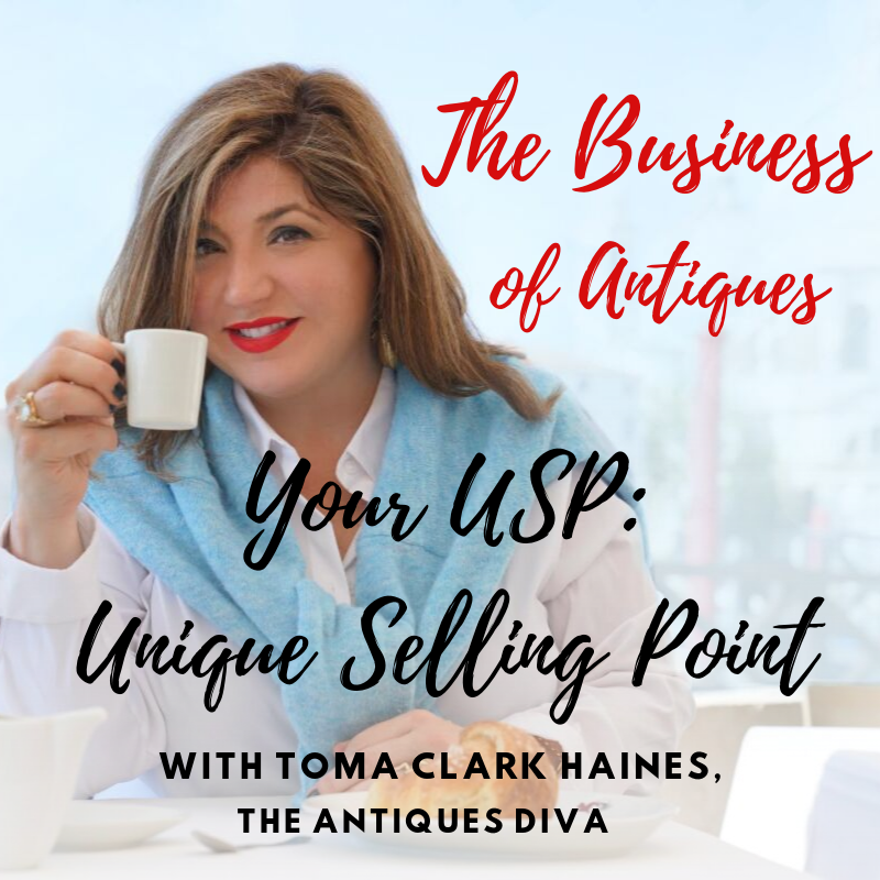 Episode 3 Your USP Unique Selling Point | The Business of Antiques Podcast